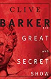 The Great and Secret Show: The First Book of the Art - book cover picture