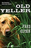 Book Cover: Old Yeller by Fred Gipson