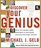 Buy Discover Your Genius : How to Think Like History's Ten Most Revolutionary Minds from Amazon