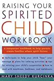 Raising Your Spirited Child Workbook - book cover picture