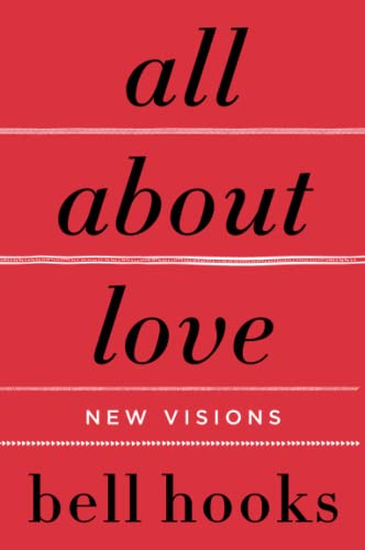 bell hooks - all about love
