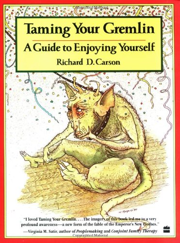 Taming Your Gremlin, Richard David Carson; Novle Rogers