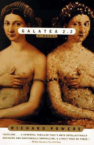 Galatea 2.2: A Novel, Powers, Richard