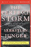 The Perfect Storm : A True Story of Men Against the Sea - book cover picture