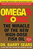 cover of The Omega Rx Zone : The Miracle of the New High-Dose Fish Oil