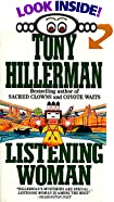 Listening Woman by  Tony Hillerman (Author) (Mass Market Paperback - June 1990)