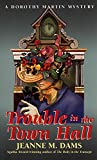 Trouble in the Town Hall (Dorothy Martin Mysteries (Paperback)) - book cover picture
