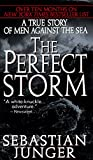 Book Cover: The Perfect Storm: A True Story Of Men Against The Sea by Sebastian Junger