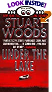 Under the Lake by  Stuart Woods (Author) (Mass Market Paperback - June 1999)