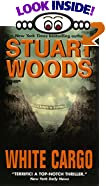 White Cargo by  Stuart Woods (Author) (Mass Market Paperback - December 2001)