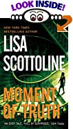 Moment of Truth by  Lisa Scottoline (Author) (Mass Market Paperback - February 2001)