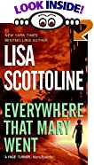 Everywhere That Mary Went by  Lisa Scottoline (Author) (Mass Market Paperback - February 2000)