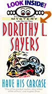 Have His Carcase by  Dorothy L. Sayers (Author)