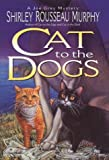 Cat to the Dogs (Joe Grey Mysteries (Hardcover)) - book cover picture