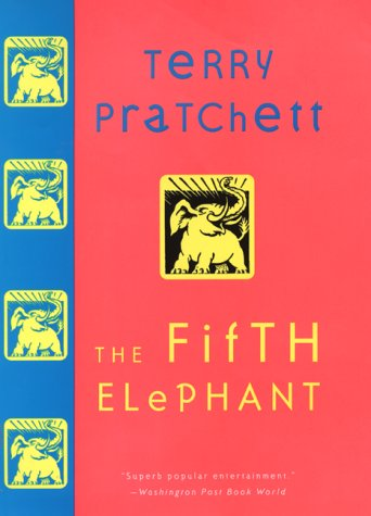 The Fifth Elephant: A Novel of Discworld, Pratchett, Terry