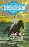 Battlecry Forever! (Ashleigh's Thoroughbred Collection) - book cover picture