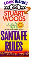 Santa Fe Rules by Stuart Woods