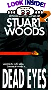 Dead Eyes by  Stuart Woods (Author) (Mass Market Paperback - December 1994)