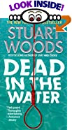 Dead in the Water : A Novel by  Stuart Woods (Author) (Mass Market Paperback - May 1998)