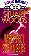 Imperfect Strangers by  Stuart Woods (Author) (Mass Market Paperback - October 1995)