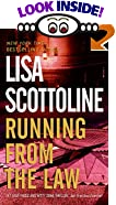 Running from the Law by  Lisa Scottoline (Author) (Mass Market Paperback - February 2000)