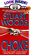 Choke by  Stuart Woods (Author) (Mass Market Paperback - October 1996)