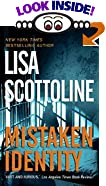 Mistaken Identity by  Lisa Scottoline (Author) (Mass Market Paperback - February 2000)