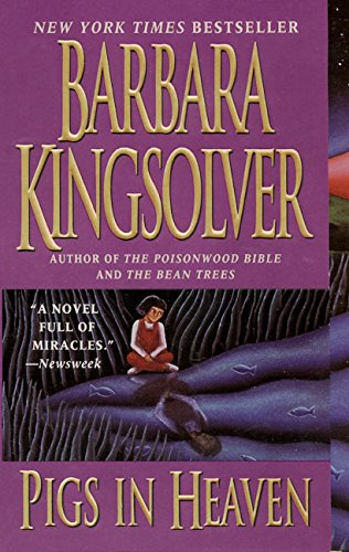 Pigs in Heaven, Kingsolver, Barbara