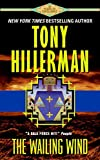 The Wailing Wind by  Tony Hillerman (Author) (Mass Market Paperback - March 2003) 