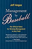 Buy Management by Baseball: The Official Rules for Winning Management in Any Field from Amazon