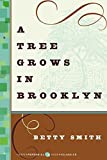 A Tree Grows in Brooklyn (1943) (Book) written by Betty Smith