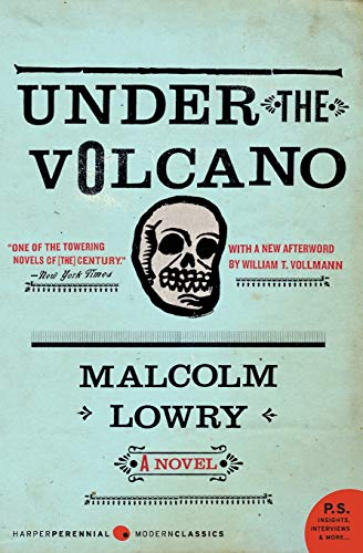 Under the Volcano, by Lowry, Malcolm