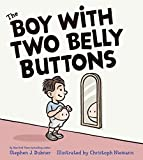 Book Cover: The Boy With Two Belly Buttons by Stephen J. Dubner