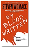 By Blood Written by Steven Womack