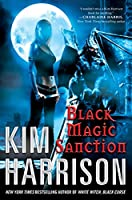 REVIEW: Black Magic Sanction by Kim Harrison
