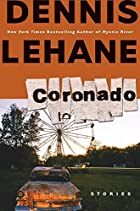 Coronado: Stories by Dennis Lehane