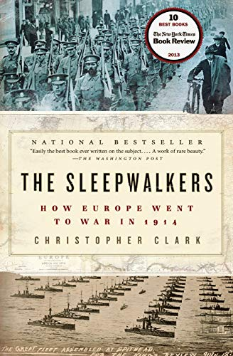 The Sleepwalkers: How Europe Went to War in 1914 Book Cover Picture