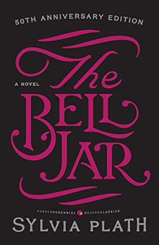 The Bell Jar, by Plath, Sylvia