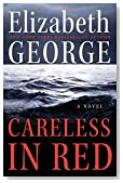Careless in Red by Elizabeth George