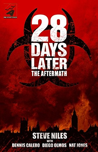 28 Days Later: The Aftermath by Steve Niles, et al.