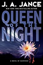 Queen of the Night: A Novel of Suspense by J. A. Jance