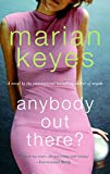 Book Cover: Anybody Out There? by Marian Keyes