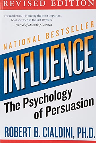 4. Influence: The Psychology of Persuasion – Robert Cialdini; Robert Cialdini