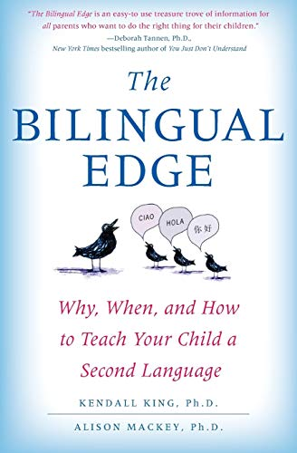 The Bilingual Edge — Kendall King and Alison Mackey