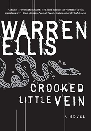 Crooked Little Vein: A Novel (P.S.), Ellis, Warren