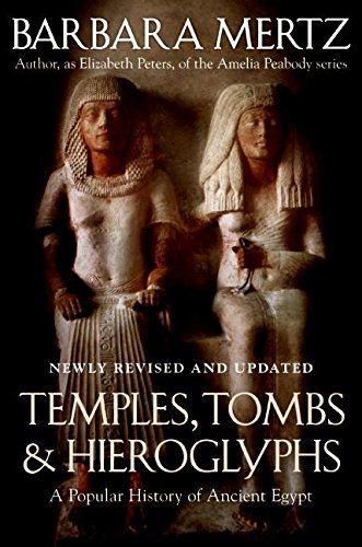 Temples, Tombs, & Hieroglyphs : A Popular History of Ancient Egypt