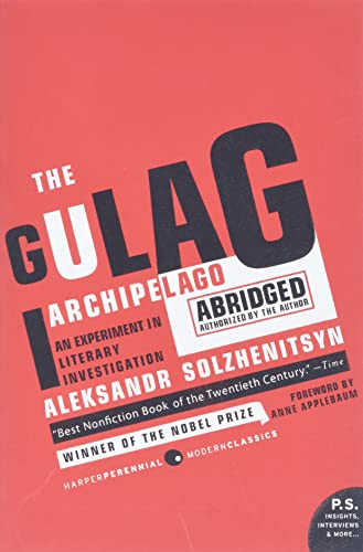 The Gulag Archipelago 1918-1956 Abridged, by Solzhenitsyn, A.