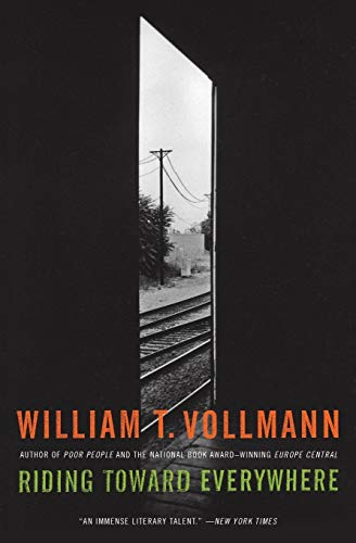 Riding Toward Everywhere, Vollmann, William T.
