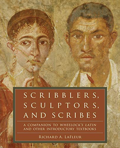 Pdf Scribblers Sculptors And Scribes A Companion To Wheelock S