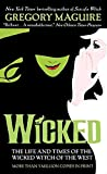 Wicked: The Life and Times of the Wicked Witch of the West (1995) (Book) written by Gregory Maguire